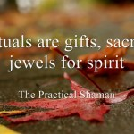 Rituals-are-gifts-sacred