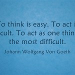 To-think-is-easy-To-act
