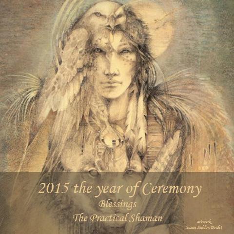 2015 Shamanic Blessing