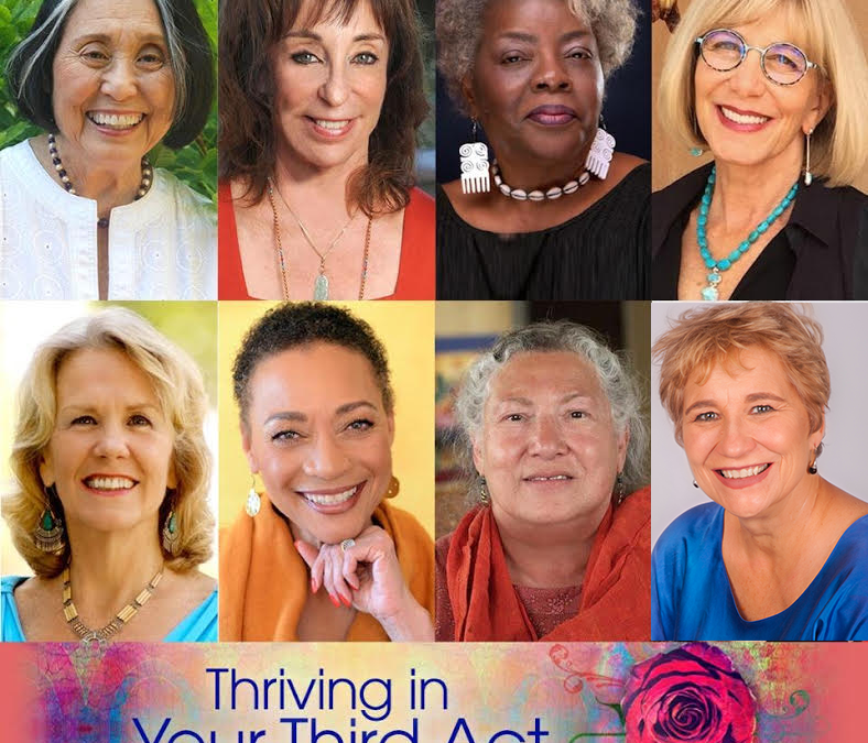 The Shift Network's Thriving in Your Third Act: Women Finding Fire & Fulfillment After 50