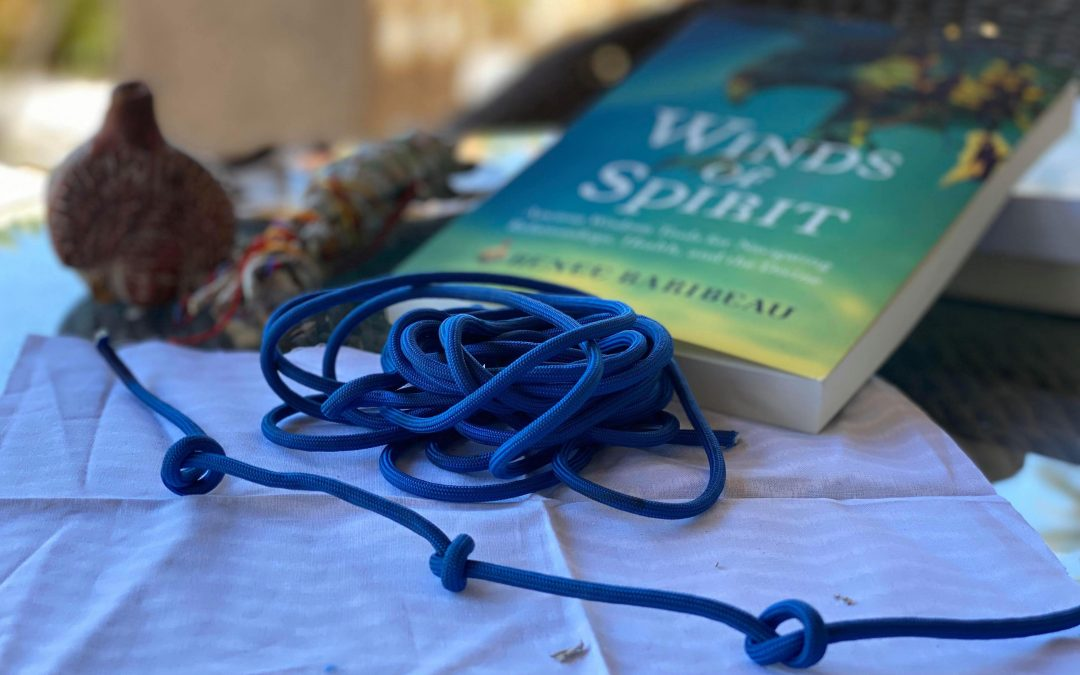 Wind Knot Ceremony for Moving Forward when Ready