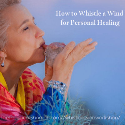 How to Whistle a Wind for Personal Healing
